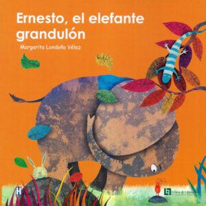 ERNESTO, EL ELEFANTE GRANDULON