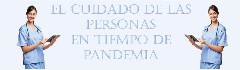 El cuidado de las personas en tiempo de pandemia