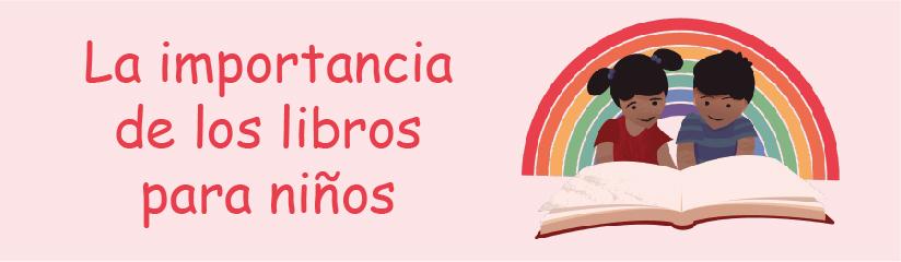 La importancia de libros para niños